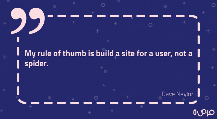 """""""My rule of thumb is build a site for a user, not a spider."""""""