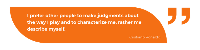 I prefer other people to make judgments about the way I play and to characterize me, rather me describe myself.